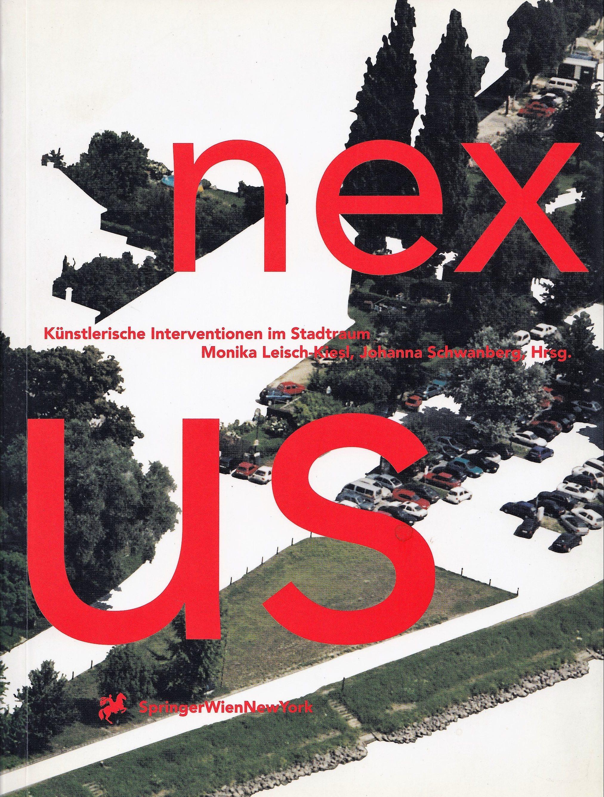 Nexus  Künstlerische Interventionen Im Stadtraum